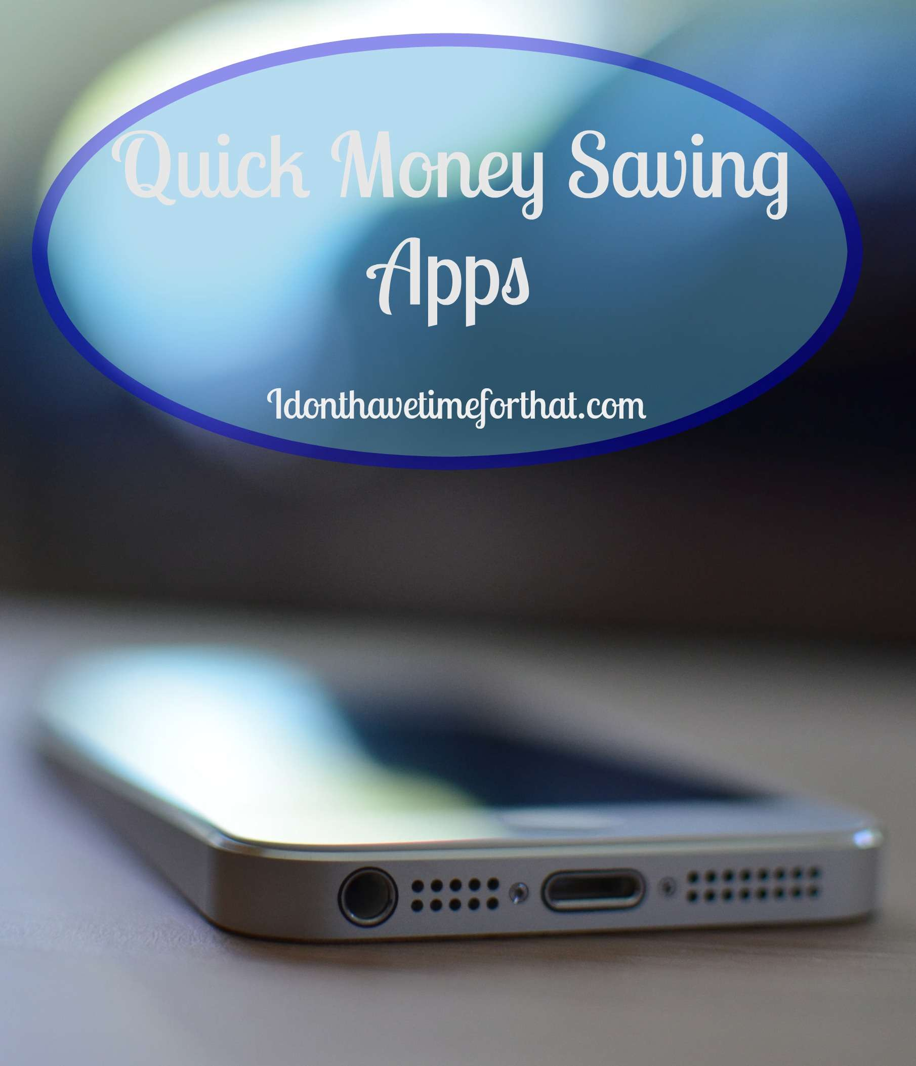 Quick Money Saving Apps
