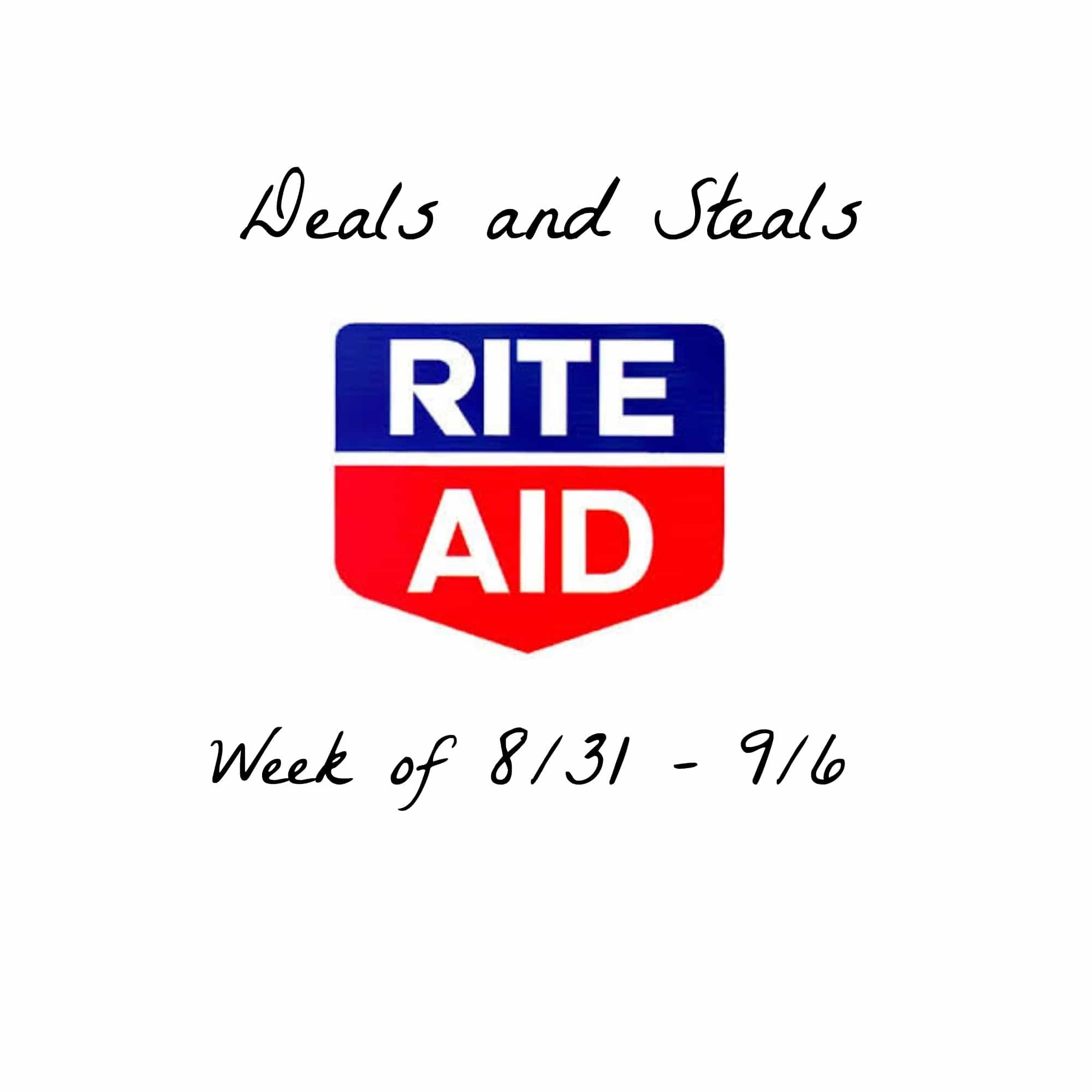 Rite Aid Deals and Steals 8/31-9/6