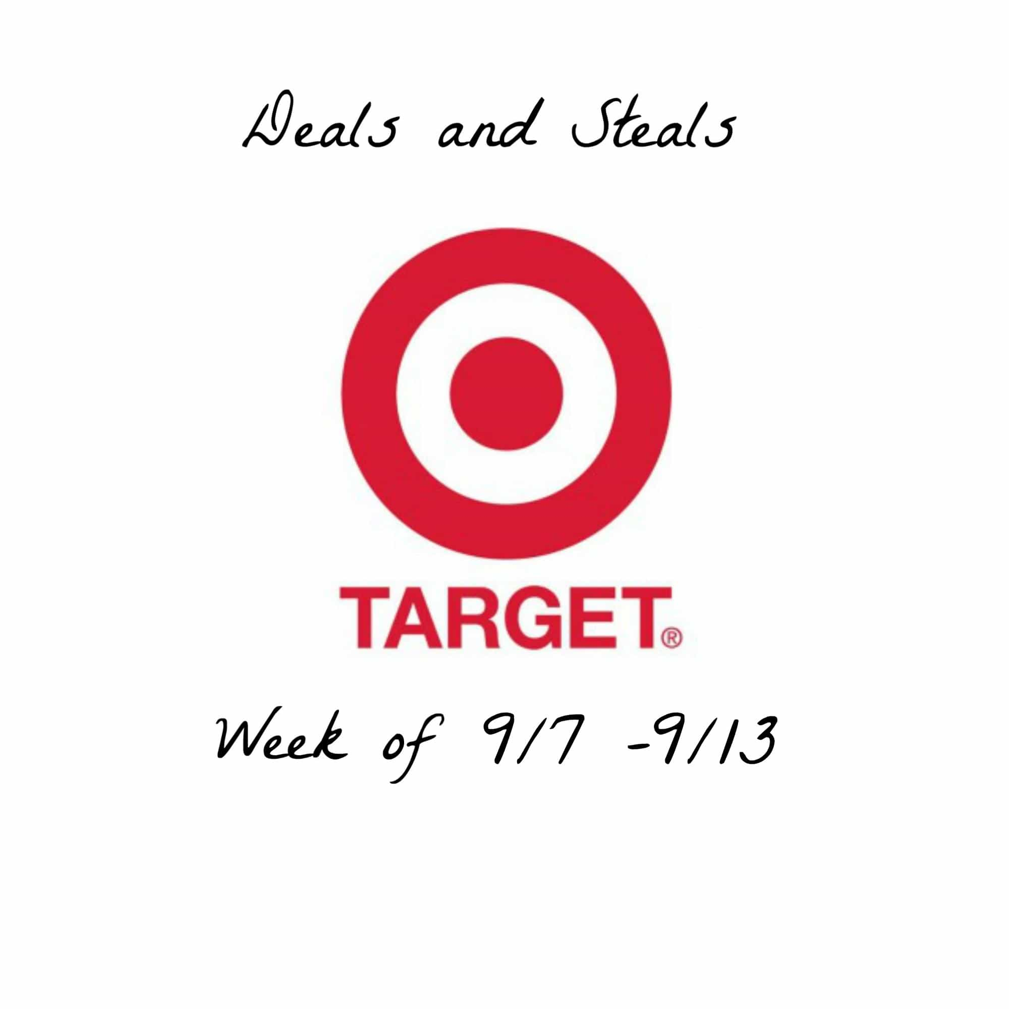 Target Deals and Steals week of 9/7 – 9/13