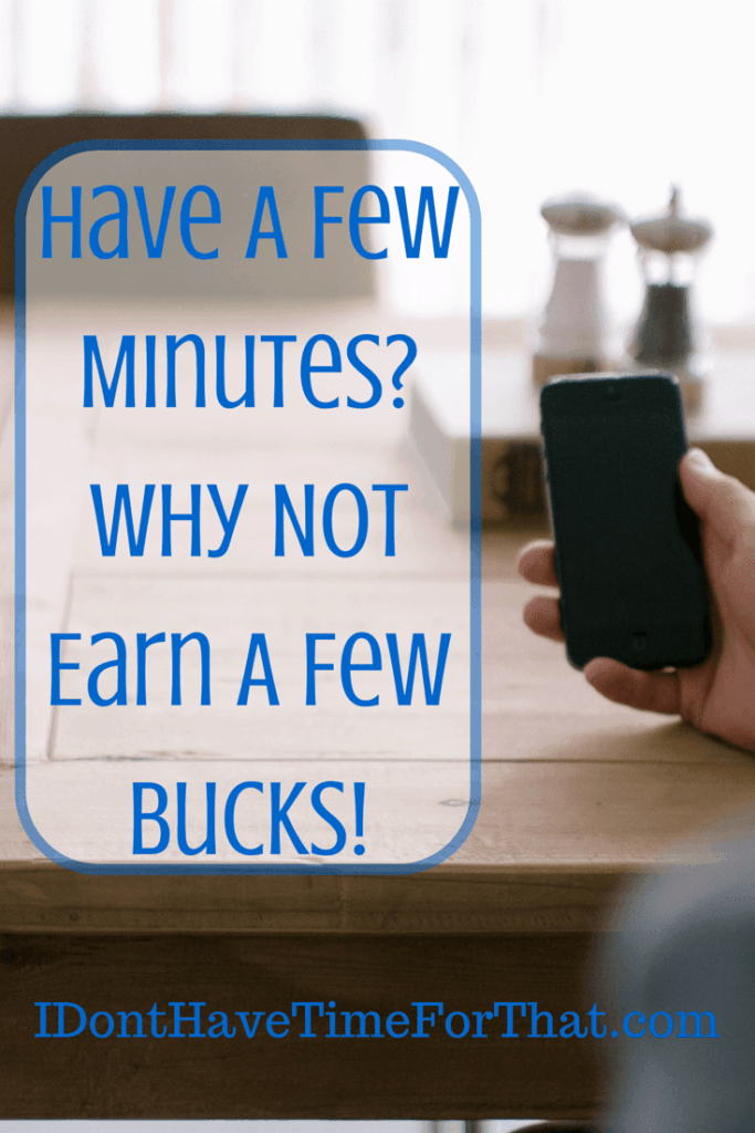 Have A Few Minutes_Why Not Earn A Few