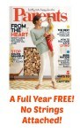 Pick Up A Free YEAR Of Parents Magazine No Strings Attached!