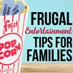 Frugal Entertainment Tips for Families
