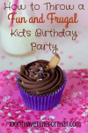 How to Throw a Fun and Frugal Kid's Birthday Party