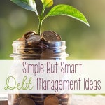 Simple But Smart Debt Management Ideas
