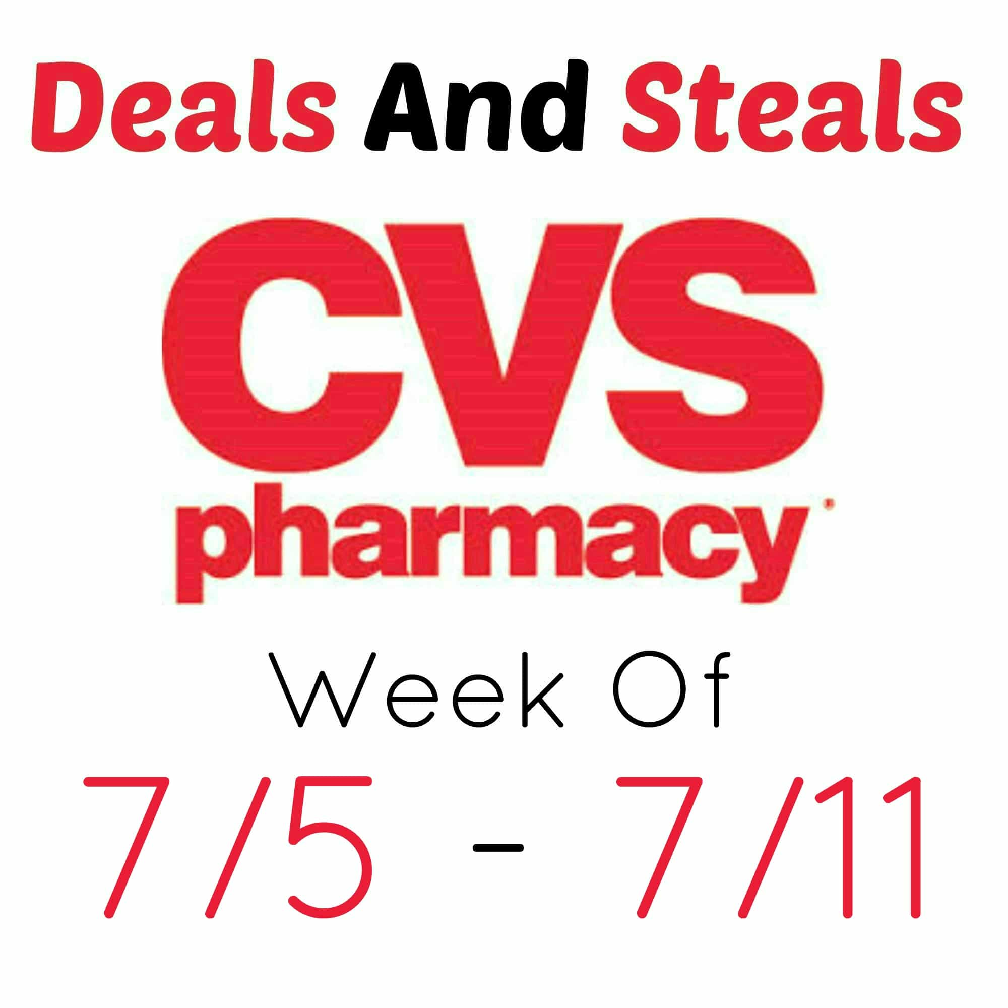 CVS Deals And Steals Week Of 7/5 - 7/11 - I Don't Have Time