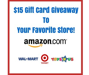 $15 Gift Card Giveaway To Your Favorite