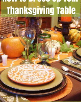 How to Dress Up Your Thanksgiving Table