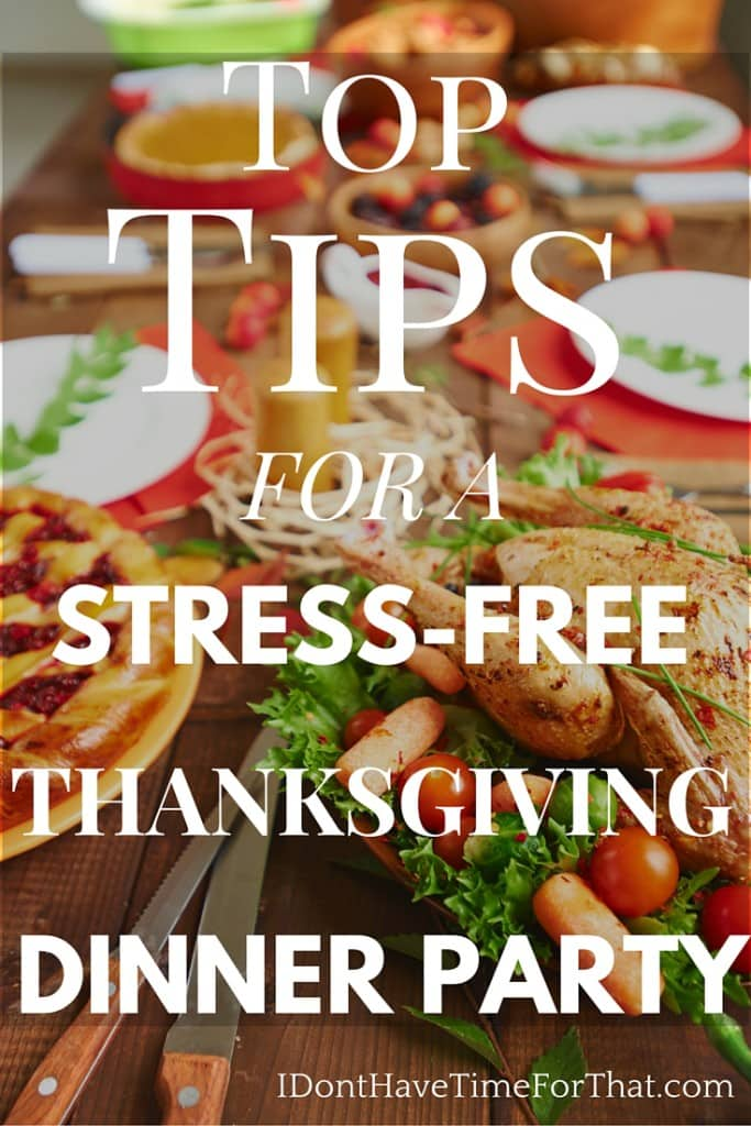 Top Tips for a Stress-Free Thanksgiving Dinner Party