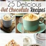 Top 25 Delicious Hot Chocolate Recipes!