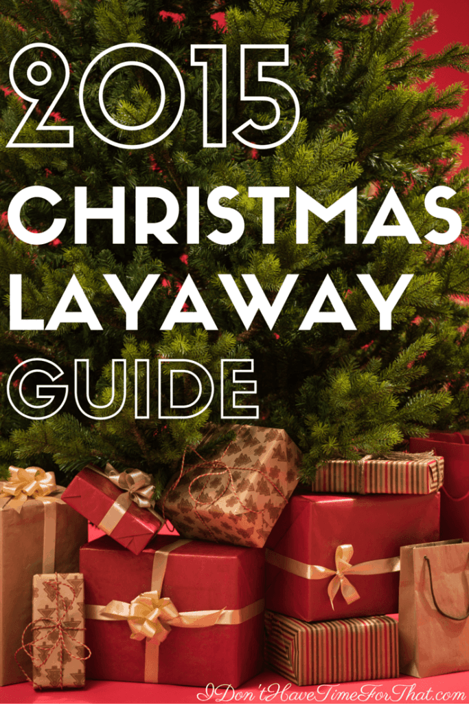2015 Christmas Layaway Guide