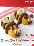 Honey Bee My Valentine Cakes