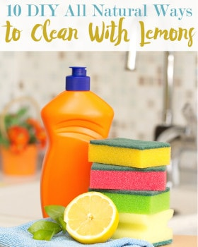 10 DIY All Natural Ways To Clean With Lemons