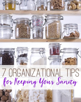 7 Organizational Tips for Keeping Your Sanity