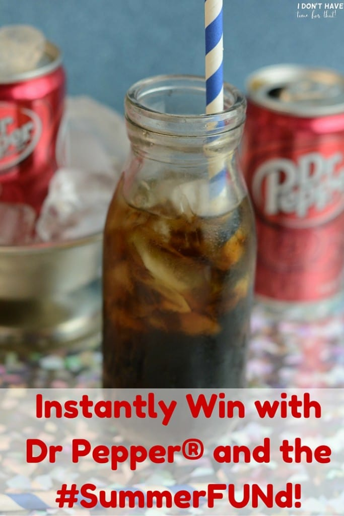 Instantly Win with Dr Pepper® and the #SummerFUNd!