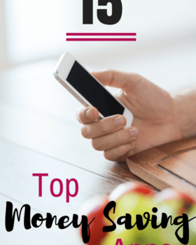 Top 15 Money Saving Apps, Including Some You Have Never Heard of!